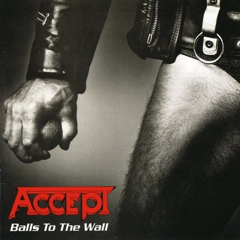 ACCEPT - BALLS TO THE WALL (Remasterizado)