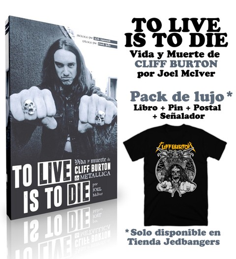 Cliff Burton: To Live is To Die (c/Remera)