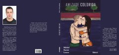 Amizade Colorida - Michel Raoux Lemos - buy online
