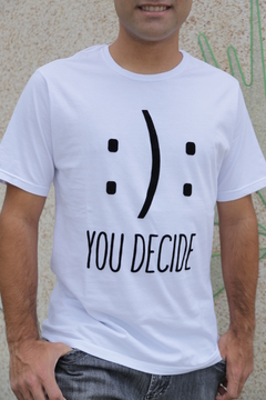 T-Shirt Masculina - You Decide