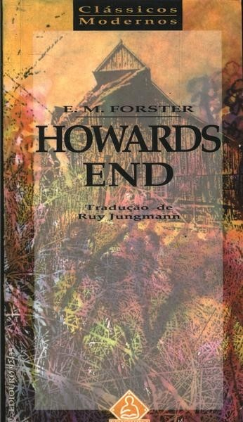 Howards End Edward Morgan Forster