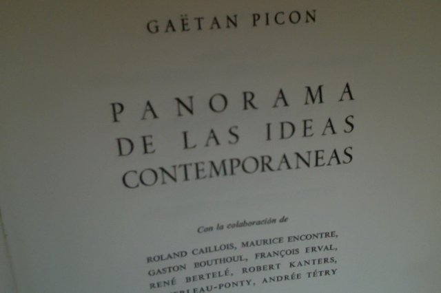 Panorama de las ideas contemporáneas . Gaetan Picon