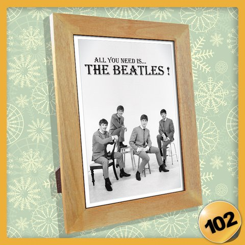 102 - Cuadrito 13 x 18 cm - All You Need is The Beatles !