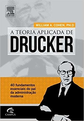 A-TEORIA-APLICADA-DE-DRUCKER-William-A.-Cohen