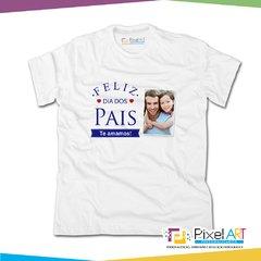 Camiseta Personalizada dia dos Pais Feliz dia dos pais te amamos