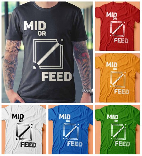 Camiseta Mid or Feed