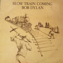 Bob Dylan - Slow Train Coming - EX+