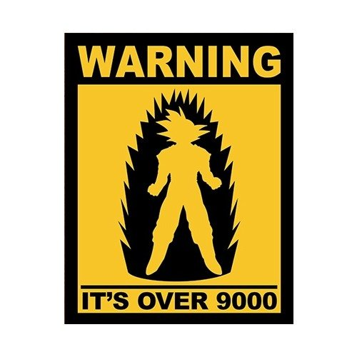 Placa Warning Its Over 9000