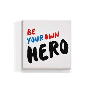 Cuadro Focu Deco Lienzo Canvas 20x20 Be Your Own Hero