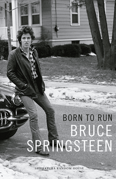 LIBRO: BORN TO RUN - BRUCE SPRINGSTEEN