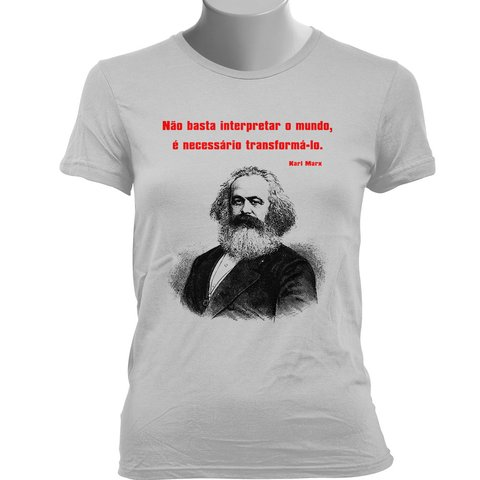 CAMISETA BABY LOOK DO KARL MARX: TRANSFORMAR O MUNDO - comprar online
