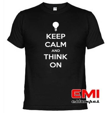 Camisetas Engraçadas Keep Calm And Think On Pensar Em 1723 na internet