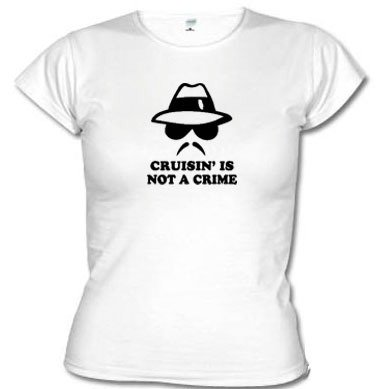 Camisetas Engraçadas Cruisin' Is Not A Crime 1537 - comprar online