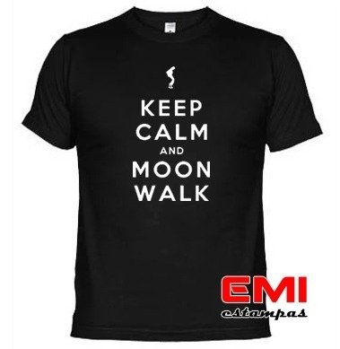 Camisetas Engraçadas Keep Calm And Moon Walk Michael Jackson