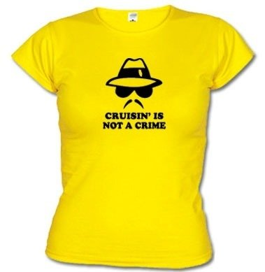 Camisetas Engraçadas Cruisin' Is Not A Crime 1537 - EMI estampas