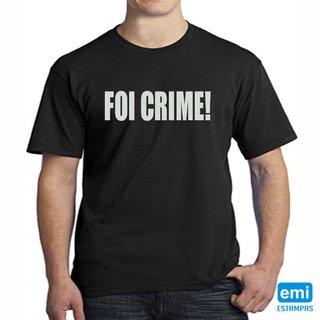 Camiseta foi crime