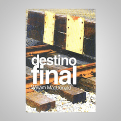 Destino Final - William MacDonald