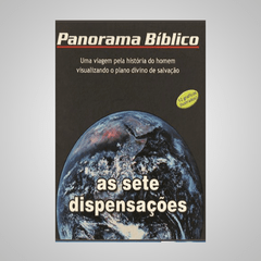Panorama Bíblico - As Sete Dispensações
