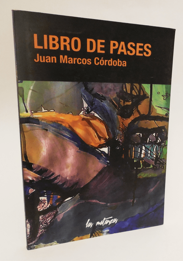 Juan Marcos Córdoba - Libro de pases.