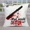 Almofada - Dexter - What Would do - comprar online