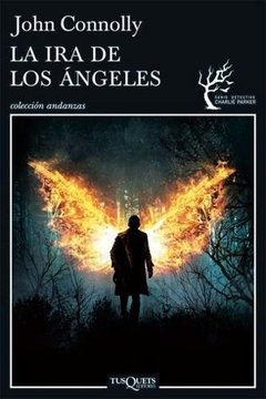 La Ira de los Angeles | John Connolly | Tusquets