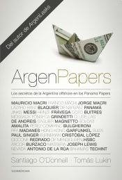 Argenpapers | Santiago O'donnell | Tomas Lukin | Sudamericana