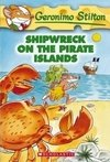 Geronimo Stilton #18: Shipwreck on the Pirate Islands