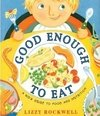 GOOD ENOUGH TO EAT-KID´S GUIDE