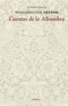 CUENTOS DE LA ALHAMBRA (COLECCION CONFABULACIONES 111) DE IRVING WASHINGTON