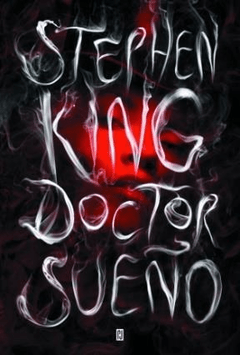 DOCTOR SUEÑO - KING STEPHEN