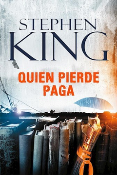 QUIEN PIERDE PAGA - KING  STEPHEN