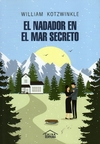 El nadador en el mar secreto - William Kotzwinkle / Ed: China Editora
