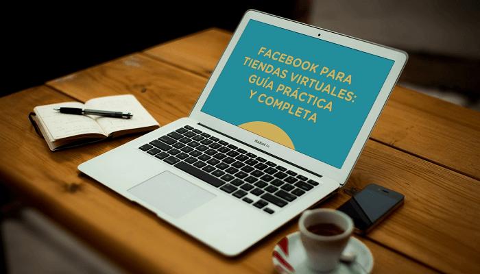 Ebook gratuito: Facebook para tiendas virtuales