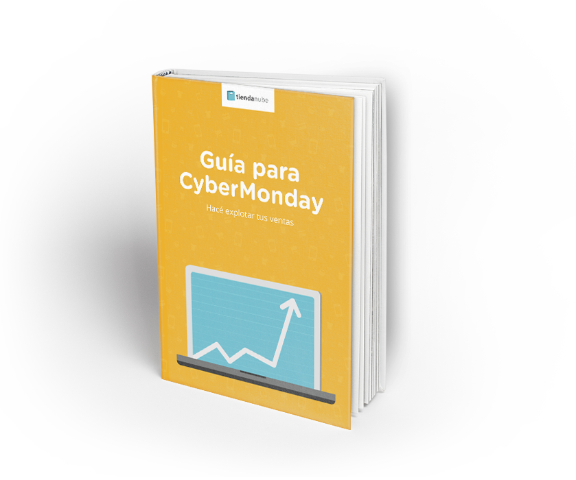 Guía para CyberMonday: hacé explotar tus ventas