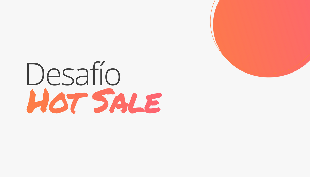Desafío Hot Sale