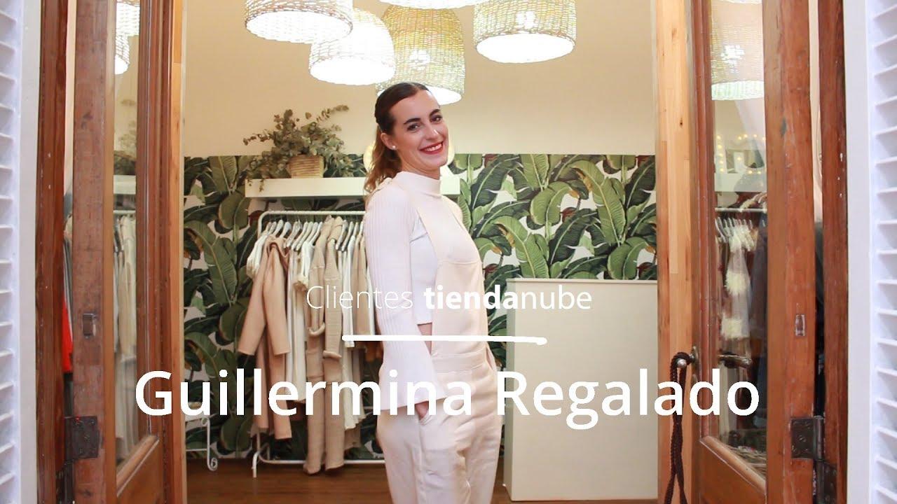 [Entrevista Clientes Tienda Nube] Guillermina Regalado