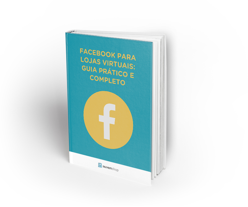 Facebook para lojas virtuais: guia prático e completo