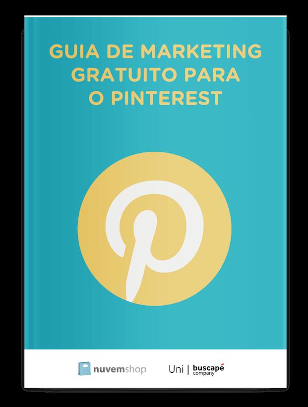 43da5d6f5 Guia de marketing gratuito para o Pinterest - Aprenda a utilizar todo o  poder do Pinterest