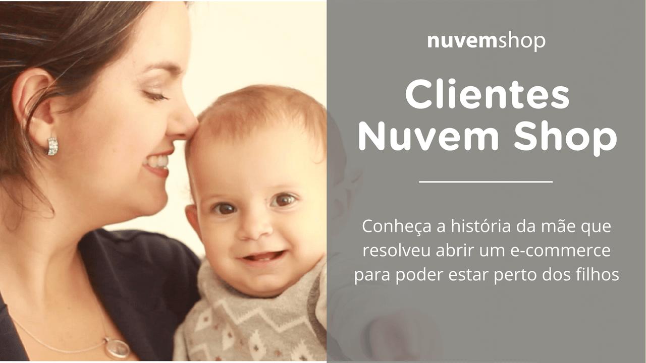 Conheça a história da mãe que resolveu abrir um e-commerce para poder estar perto dos filhos