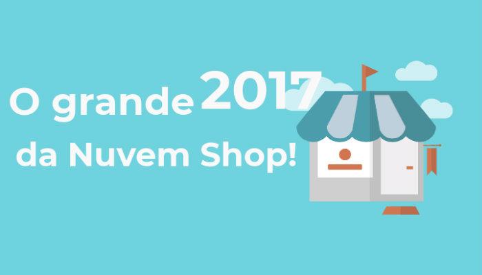O ano de 2017 na Nuvem Shop