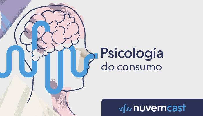 Como a psicologia influencia no consumo?