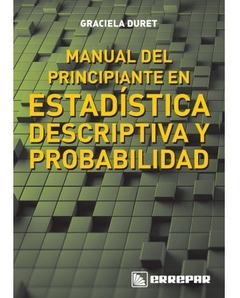 Manual Del Principiante En Estadística Descriptiva Y Probabi