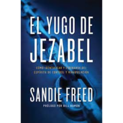 EL YUGO DE JEZABEL - SANDIE FREED