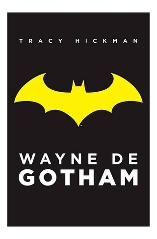 Livro Dc Comics Wayne De Gotham By Tracy Hickman Omelete Box