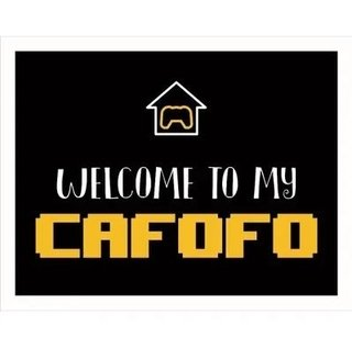Placa Decorativa Welcome To My Cafofo  - Legião Nerd