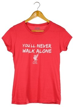 Camiseta Liverpool - You´ll Never Walk Alone