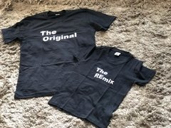 T- Shirts The Original /The Remix ( para Papai ou Mamãe unissex )