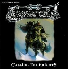 EMERALD - CALLING THE KNIGHTS