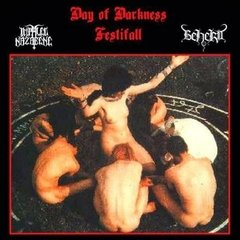 IMPALED NAZARENE AND BEHERIT - DAY OF DARKNESS FESTIFALL