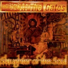 AT THE GATES - SLAUGHTER OF THE SOUL (IMP/ARG)